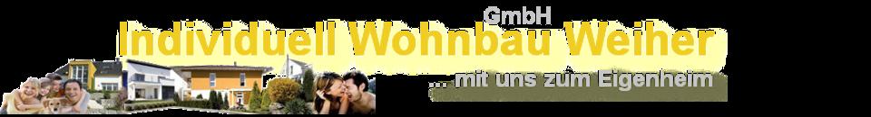 Wohnbau Weiher - Schlüsselfertiges Bauen in Ingolstadt, Pfaffenhofen und München